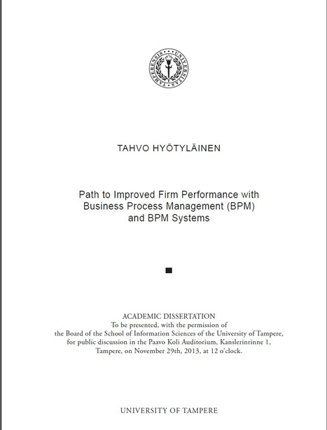 Path to Improved Firm Performance with Business Process Management (BPM) and BPM Systems | Liiketoimintaosaaminen - väitöskirjoja | Scoop.it