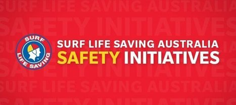 Surf Life Saving Australia Safety Initiatives | Quest 2 and Quest 3 | Scoop.it