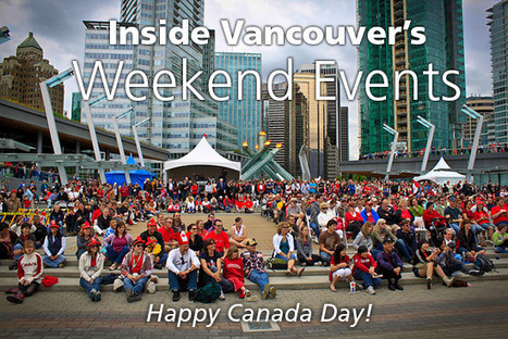 Things To Do In Vancouver This Weekend | Inside Vancouver Blog | Vancouver | Scoop.it