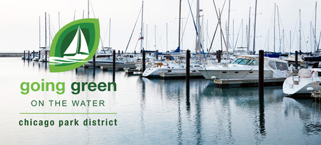 The Chicago Harbors are Going Green! - Chicago Harbors | Environments | Scoop.it