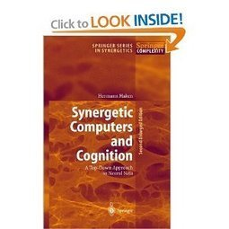 Amazon.com: Synergetic Computers and Cognition: A Top-Down Approach to Neural Nets (Springer Series in Synergetics) (9783540530305): Hermann Haken, H. Haken: Books | Global Brain | Scoop.it