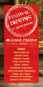 Festival Brahms - Opéra National de Bordeaux 8 et le 18 octobre | France Festivals | Scoop.it