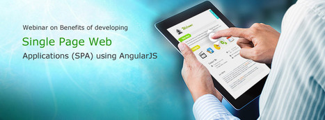 Benefits of developing Single Page Web Applications using AngularJS - Harbinger Systems | Web Development | Scoop.it