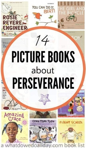 Picture Books about Perseverance for Kids | Reading discovery | Scoop.it