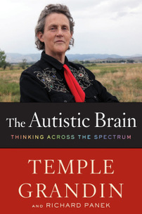 Excerpt: Author Temple Grandin Reports On 'The Autistic Brain' - TIME | Leadership Education in Neurodevelopmental Disabilities | Scoop.it
