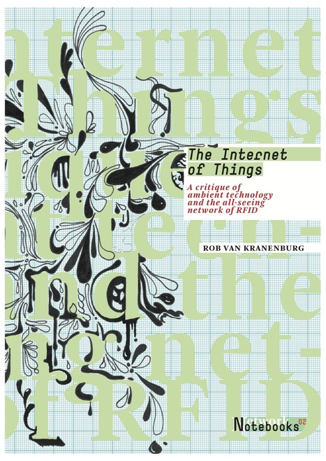 no.02: The Internet of Things | Institute of Network Cultures | Espaços expandidos | Scoop.it