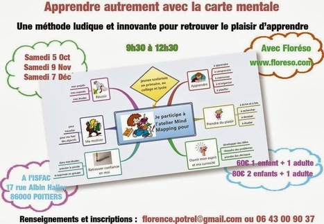 Floréso: Venez apprendre à apprendre et comprendre avec l'atelier Mind Mapping à Poitiers (5/10 - 9/11 - 7/12) | Le Mind Mapping | Scoop.it