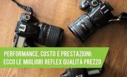 Le 6 Migliori Reflex Qualità Prezzo per Prestazioni e Qualità Immagine   fotocamerapro   Scoop.it