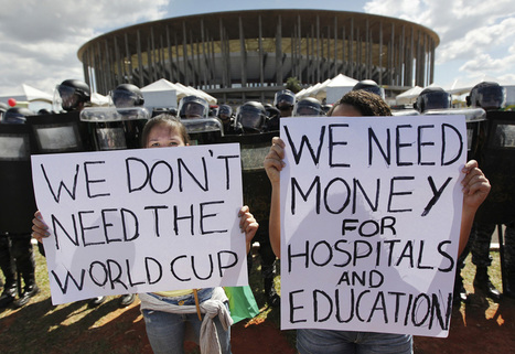How The 2014 FIFA World Cup Became The Worst Publicity Stunt In History | FIFA World Cup Brazil 2014 | Scoop.it