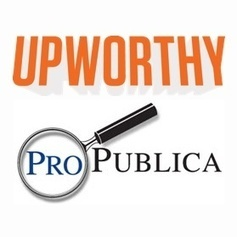 Upworthy partners with ProPublica and advocacy media groups on original content | Frontiers of Journalism | Scoop.it