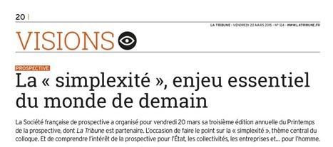 La simplexité dans la Tribune | La Société Organique | Scoop.it