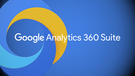 Google unveils Google Analytics 360 Suite with a new DMP, landing page testing tool and more | Branding in Social Media | Scoop.it