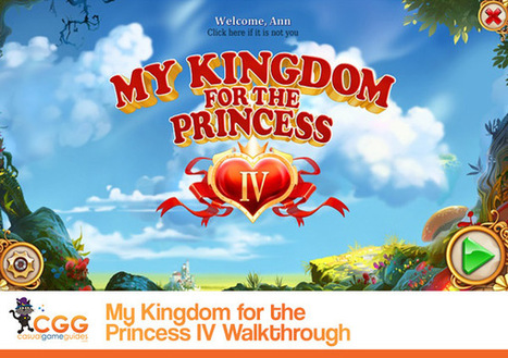 My Kingdom for the Princess IV Walkthrough: From CasualGameGuides.com | Casual Game Walkthroughs | Scoop.it