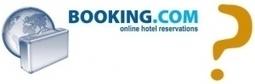 Booking.com, ami ou ennemi des chambres d'hôtes? | Chambres d'hôtes et Hôtels indépendants | Scoop.it