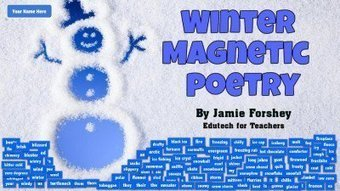 Get Creative with Winter Magnetic Poetry | Edutech for Teachers | 21st Century Technology Integration | Scoop.it