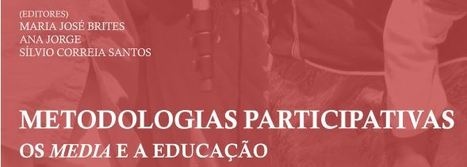 """Metodologias Participativas: Os media e a educação"" 