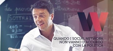 La lezione di Matteo Renzi: perché i social network non vanno d'accordo con la politica | BlogItaList | Scoop.it