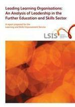 Leading learning organisations: an analysis of leadership in the further education and skills sector | The Tertiary Education Research Database | international mindedness | Scoop.it