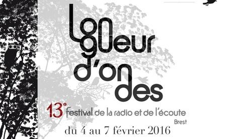 Longueur d'ondes #13 - festival de la radio et de l'écoute à Brest - 4-7 février 2016 | Digital #MediaArt(s) Numérique(s) | Scoop.it