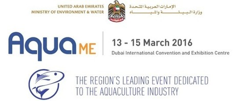 The Aquaculturists: 19/01/2016: AquaME - The Middle East's largest trade event dedicated to aquaculture | Global Aquaculture News & Events | Scoop.it