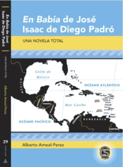 Professor Ameal Pérez publishes his first book: EN BABIA de José Isaac de Diego Padró. Una novela total | The UMass Amherst Spanish & Portuguese Program Newsletter | Scoop.it