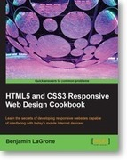 HTML5 and CSS3 Responsive Web Design Cookbook | Packt Publishing | Books and e-Books from Packt Publishing - June'14 - July'14 | Scoop.it