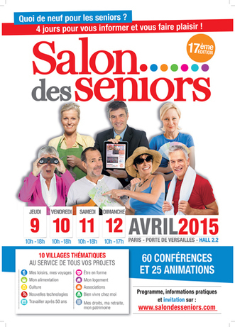 Salon des Seniors du 9 au 12 avril 2015 – Paris, Porte de Versailles | Seniors | Scoop.it