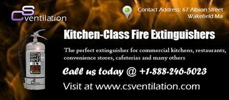 Kitchen-Class Fire Extinguishers | CS Ventilation Boston Hood Cleaning | Scoop.it