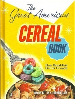 REVIEW: The Great American Cereal Book: How Breakfast got its Crunch - Comicmix.com | Young Adult Book Talk | Scoop.it