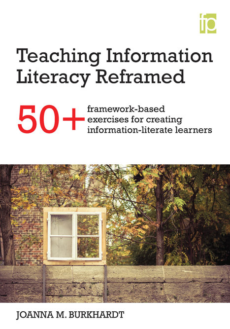 Teaching Information Literacy Reframed | Information Literacy - Education | Scoop.it