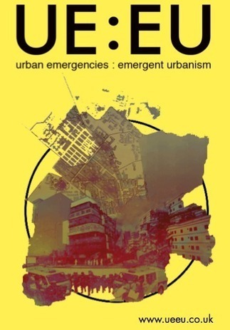 Urban Emergencies : Emergent Urbanism – Call for Papers - ArchDaily | Emergent Solutions with International Results | Scoop.it