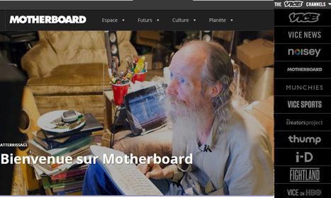 Motherboard parie sur une presse «tech» à visage humain | DocPresseESJ | Scoop.it