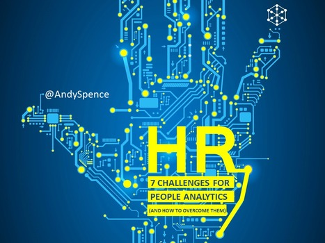 7 Challenges that People Analytics Must Overcome | HR Transformation | Scoop.it