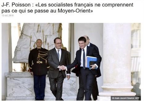 J-F. Poisson : « Les socialistes français ne comprennent pas ce qui se passe au Moyen-Orient » | Econopoli | Scoop.it
