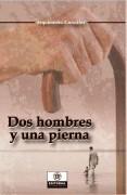 Dos hombres y una pierna, de Arquímedes González | lucia | Scoop.it
