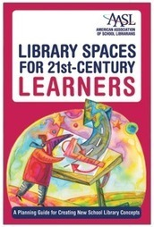 "Library Spaces for 21st-Century Learners: A Planning Guide for Creating New School Library Concepts - Books / Professional Development - Books for Public Librarians - Books for School Librarians - ... | Buffy Hamilton's Unquiet Commonplace ""Book"" 