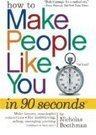 How to make people like you in 90 seconds or less | Nicholas Boothman | Scoop.it