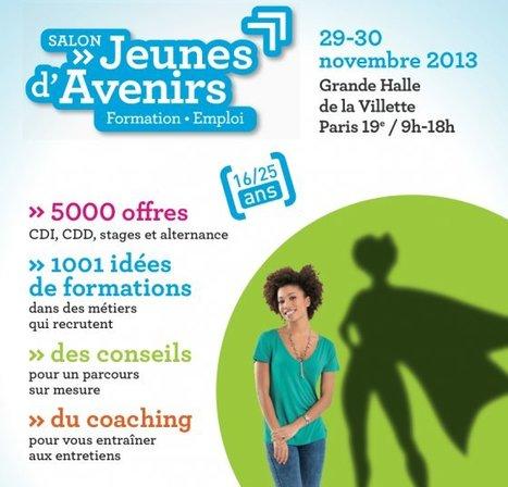 Salon Jeunes d'avenirs | 29 et 30 NOV. 2013 – Grande Halle de la Villette – Paris 19ᵉ | Mickaël DECLERCK | Scoop.it