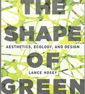 The Shape of Green: Aesthetics, Ecology, and Design - Dexigner | Interior design new programs MID | Scoop.it