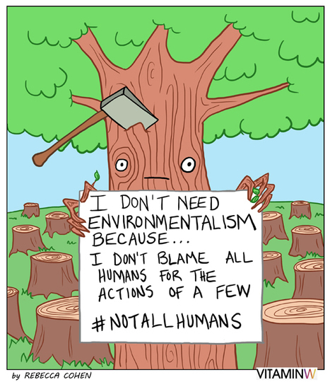 Trees Against the Environment, As Women  Against Feminism | Soup for thought | Scoop.it