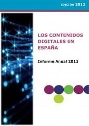 Informe anual de los contenidos digitales en España 2011 | Anatomiteca | competencias educativas | Scoop.it
