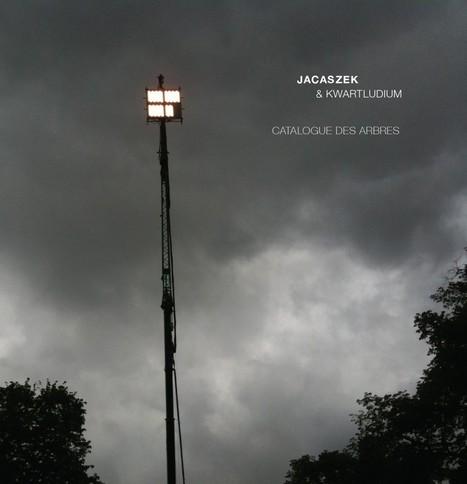 ALBUM. Jacaszek & Kwartludium - Catalogue des Arbres - | Musical Freedom | Scoop.it