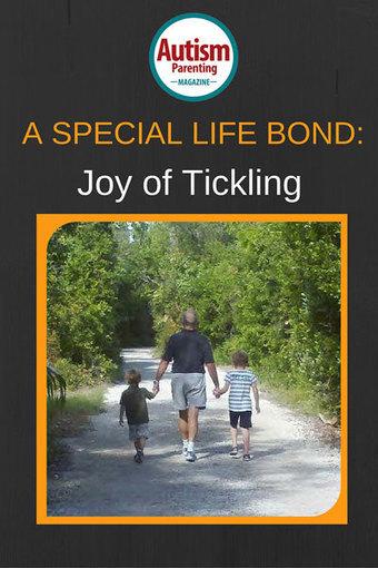 A Special Life Bond: The Joy of Tickling - Autism Parenting Magazine   Autism Parenting   Scoop.it