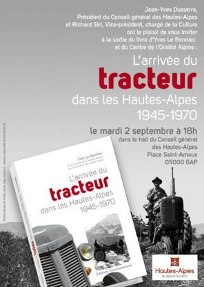 Lancement de l'ouvrage l'arrivée du tracteur dans les Hautes-Alpes  de 1945 à 1970 | Sonart agence audiovisuelle | Scoop.it