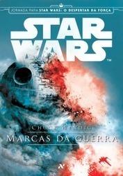 | Resenha | Star Wars: Marcas da Guerra, de Chuck Wendig | Ficção científica literária | Scoop.it