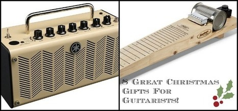 8 Great Gift Ideas For Guitarists This Christmas | Roys Gifts Ideas for holidays | Scoop.it