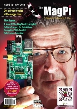 Issue 12, May 2013 : The MagPi | Arduino, Netduino, Rasperry Pi! | Scoop.it