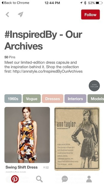 Ann Taylor's Pinterest board blends vintage styles with modern sales - Mobile Commerce Daily - Social networks | Pinterest | Scoop.it