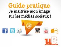 Guide pratique | Je maîtrise mon image sur les réseaux sociaux | uB-link | Outils numeriques et formation | Scoop.it
