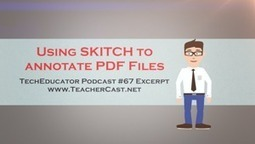 Using Evernote and Skitch to annotate PDFs for classroom learning | Edtech PK-12 | Scoop.it